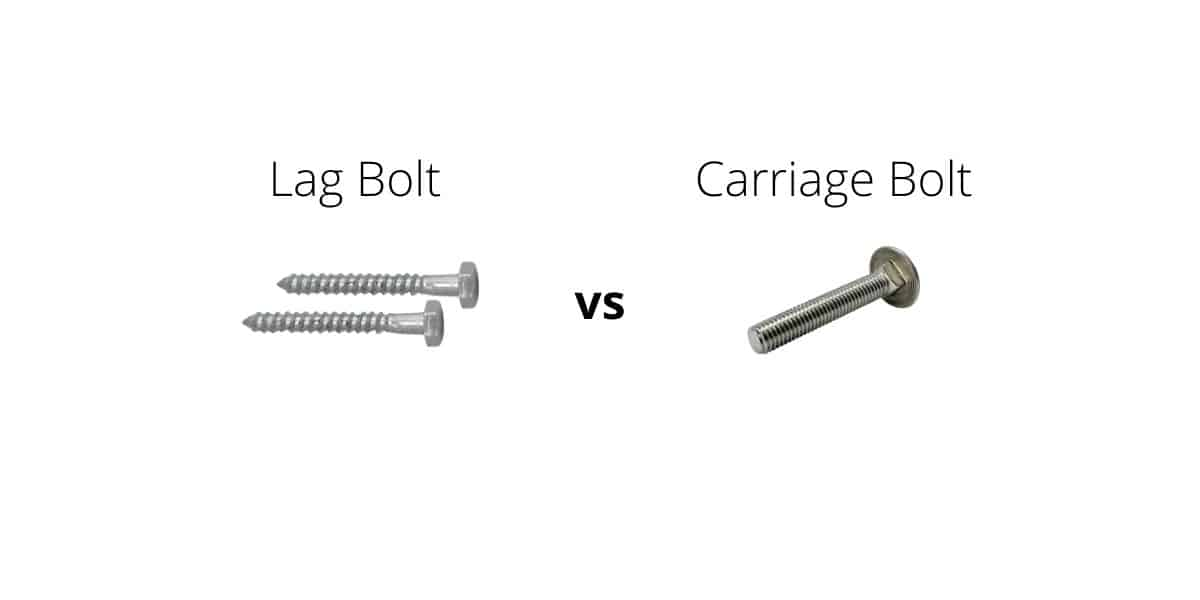 lag bolt vs carriage bolt