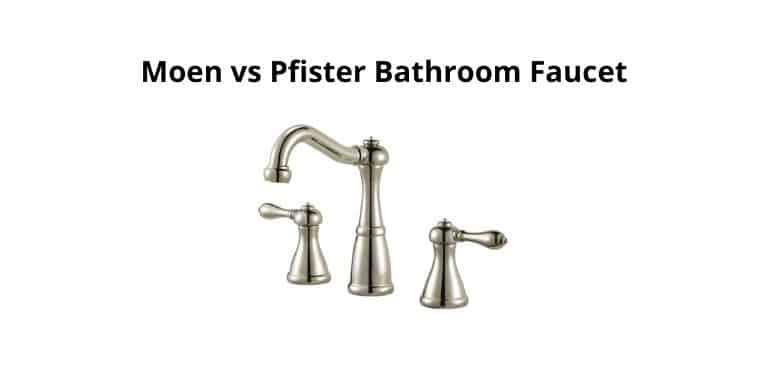 moen vs pfister bathroom faucet